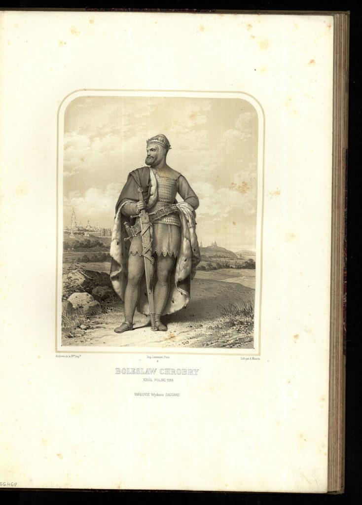Bolesław Chrobry z cyklu Wizerunki królów i wybitnych Polaków, A. Ziemięcki, Lemercier, F. Dazziaro, Warszawa 1860