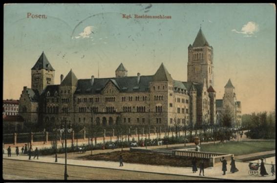 Pocztówka ze zbiorów Biblioteki Uniwersyteckiej w Poznaniu, Zamek Wilhelma II, ok. 1911