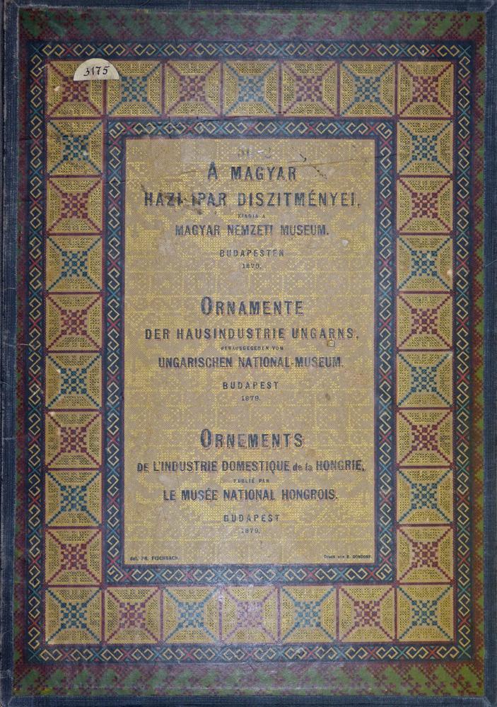 """Okładka """"A Magyar Hazi Ipar Dizitmenyel"""", 1879"""