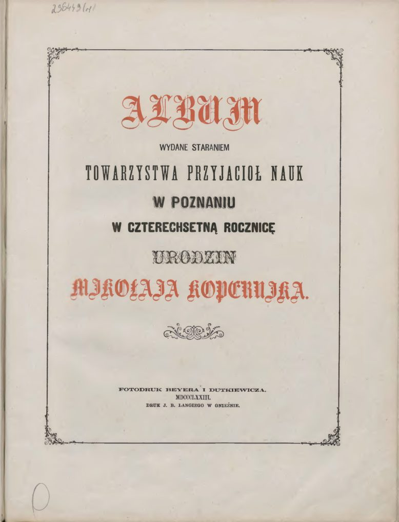 Strona tytułowa polskiego albumu jubileuszowego z okazji obchodów 400. rocznicy urodzin Mikołaja Kopernika (Gniezno 1873)